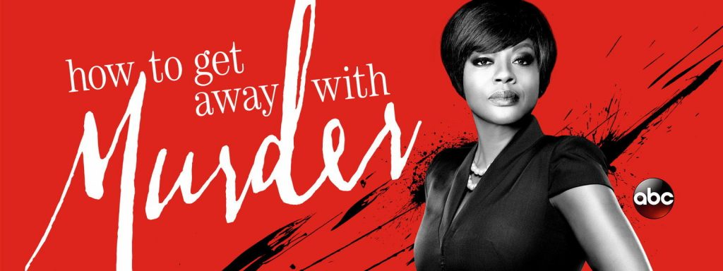 How To Get Away With Murder TV SHOW